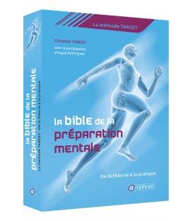 LA BIBLE DE LA PREPARATION MENTALE - LIVRE AMPHORA